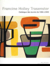 FRANCINE HOLLEY-TRASENSTER par A. Sfdintesco et P-G. Persin - Ed. Art Inprogress
